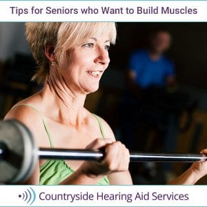Best Tips for Seniors who Want to Build Muscles