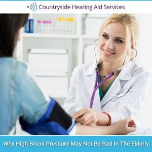 Why High Blood Pressure May Not Be Bad In The Elderly