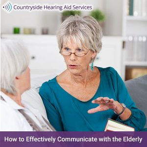 Effectively Communicate with the Elderly
