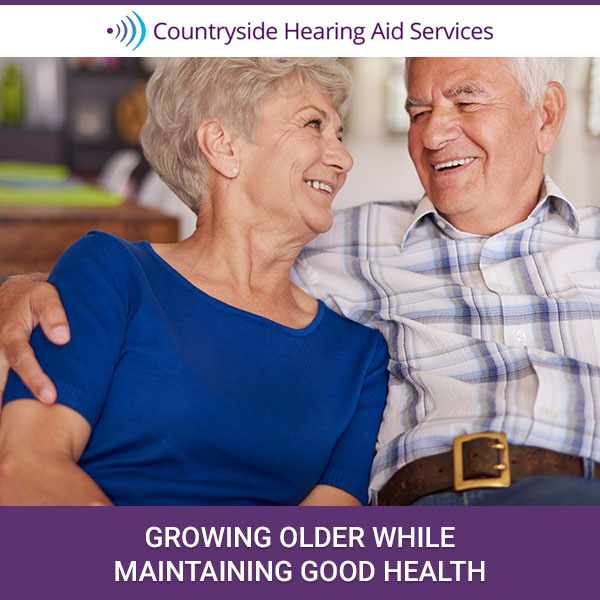 Growing Older While Maintaining Good Health