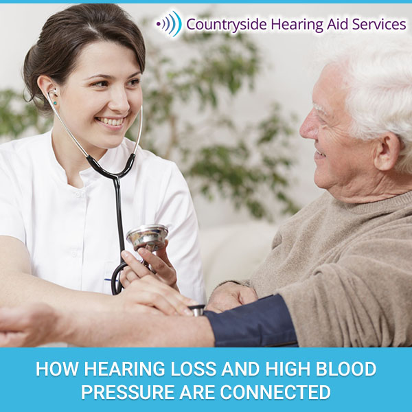 How Hearing Loss And High Blood Pressure Are Connected