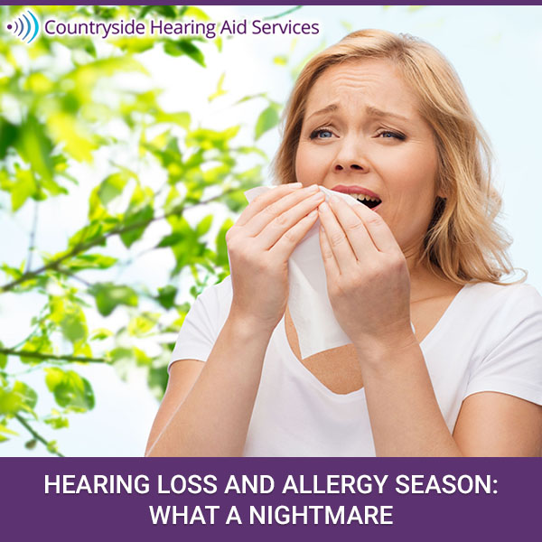 Hearing Loss And Allergy Season: What A Nightmare