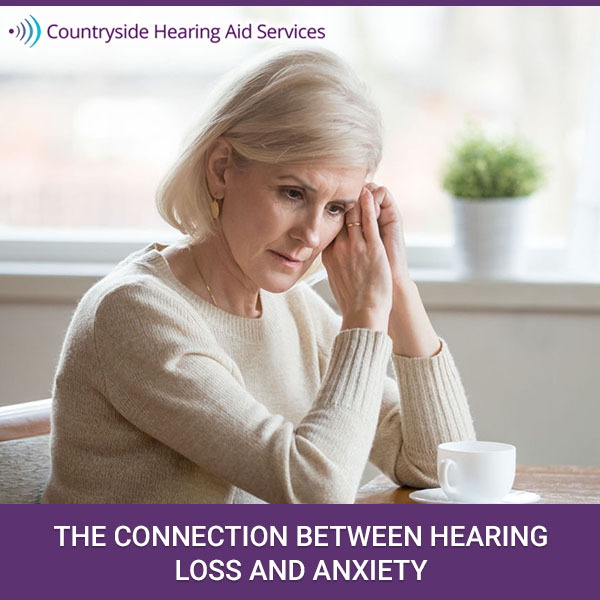 The Connection Between Hearing Loss and Anxiety
