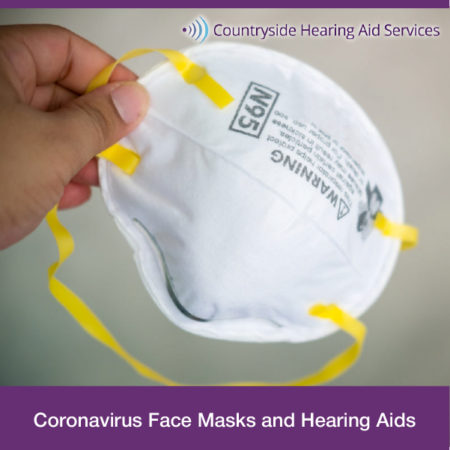 Coronavirus Face Masks And Hearing Aids