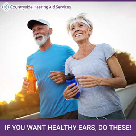 If You Want Healthy Ears, Do These!