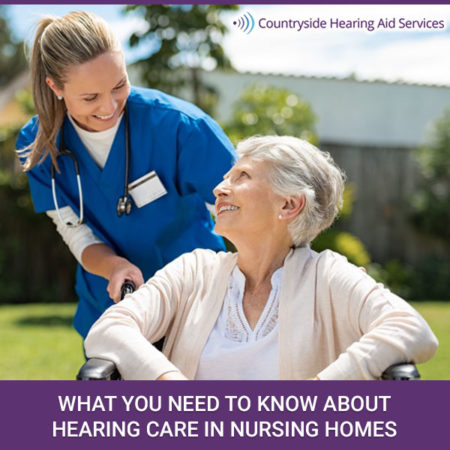 What You Need To Know About Hearing Care In Nursing Homes