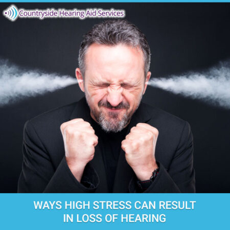 Ways High Stress Can Result In Loss Of Hearing