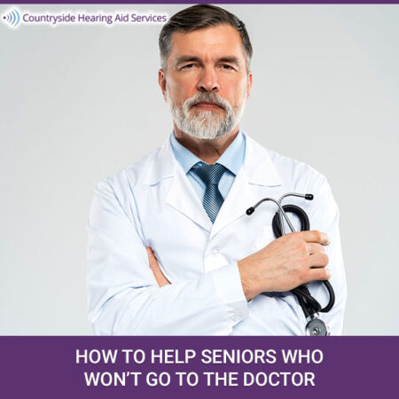 How To Help Seniors Who Won't Go To The Doctor