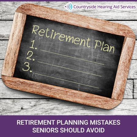 Retirement Planning Mistakes Seniors Should Avoid