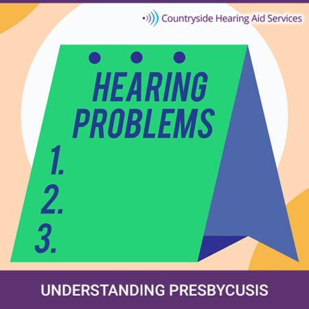 Understanding Presbycusis