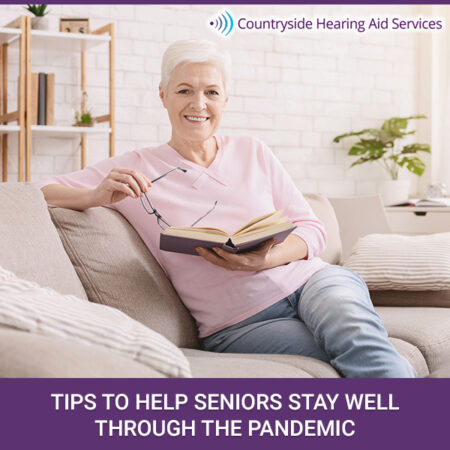 Tips To Help Seniors Stay Well Through The Pandemic