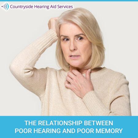 The Relationship Between Poor Hearing And Poor Memory