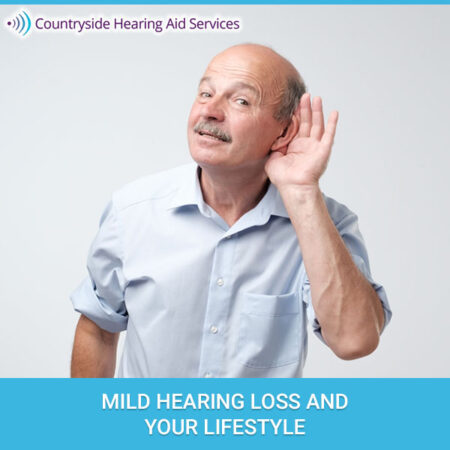 Mild Hearing Loss And Your Lifestyle